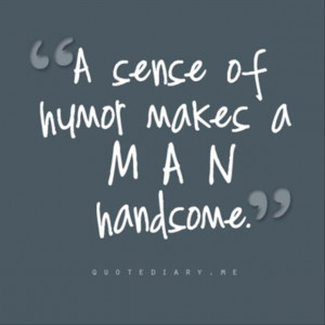 Handsome quote #2