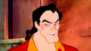 Gaston Quotes Beauty And The Beast ~ Beauty and the Beast