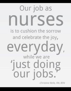 Nursing Quotes: http://www.nursebuff.com/2012/01/top-10-best-nursing ...