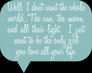 ... Just Want To Be The Only Girl You Love All Your Life ~ Apology Quote