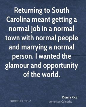Donna Rice - Returning to South Carolina meant getting a normal job in ...