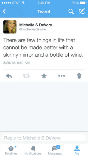 Wine women quotes skinny mirror funny