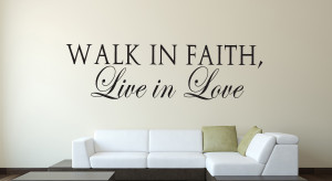 Walk in Faith... Wall Decal Quotes