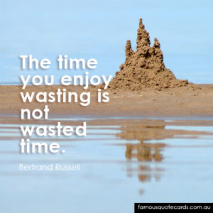 Famous Quotes About Wasting Time
