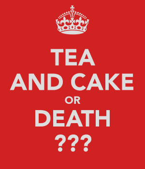 tea-and-cake-or-death.png