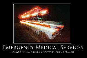 Emergency medical services funny poster