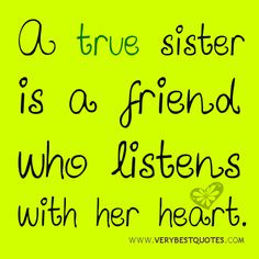 with her heart, Cute sister picture quotes - Inspirational Quotes ...