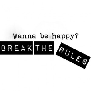 Wednesday = Quote Day! {Break The Rules} #2