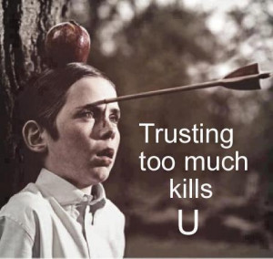 Yes that the Revenge for trusting too much!!!