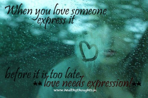 Love Quotes: Love Needs Expression