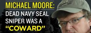 Claim: Filmmaker Michael Moore called American Sniper subject Chris ...
