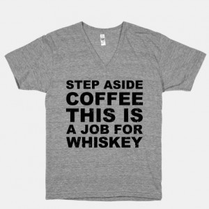 ... Whiskey #vneck #clothing #coffee #whiskey #drinking funny #sayings #