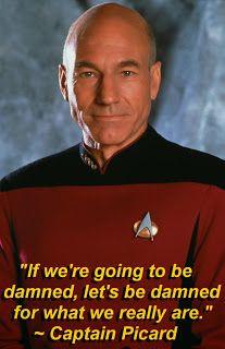 Captain Picard QuoteTrek Quotes, Scifi Quotes, Picard Quotes