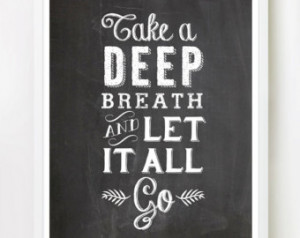... Go - 8x10 inches on A4. Inspiring quote chalkboard typography poster
