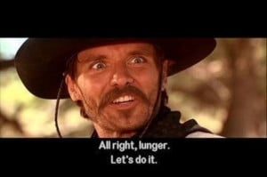 ... Tombstone #quote Alright lunger, let's do it.: Tombstone Quotes