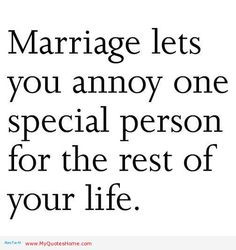 +marriage+quotes | Funny Quotes And Sayings | My Quotes Home - Quotes ...
