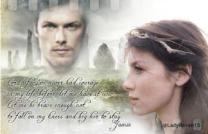 ... of my favorite quotes from Dragonfly in Amber ~ Outlander book series