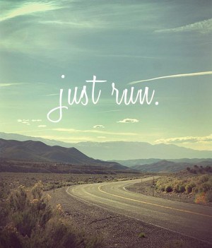 ... running time has been helped by these inspirational running quotes