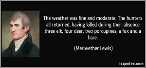 Famous Quotes by Meriwether Lewis
