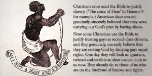 you have to choose being a twisted, cruel monster because the Bible ...
