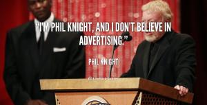 Phil Knight Quotes /quote-phil-knight-im-phil