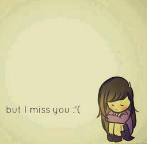 Miss you :'(