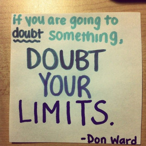 never doubt yourself!