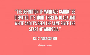 quote-Jesse-Tyler-Ferguson-the-definition-of-marriage-cannot-be ...
