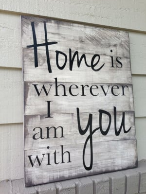 Sale Home is wherever I am with you hand by theruffledstitch, $65.00