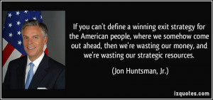 More Jon Huntsman Jr Quotes