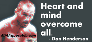 Dan Henderson Quotes