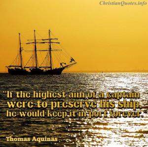 Thomas Aquinas Quote – Art of a Captain