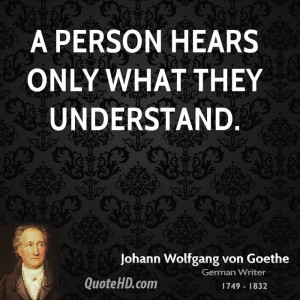 person hears only what they understand.