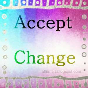 ... accept change quotes convey the message with clarity and helps one