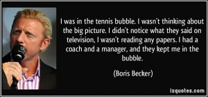 More Boris Becker Quotes