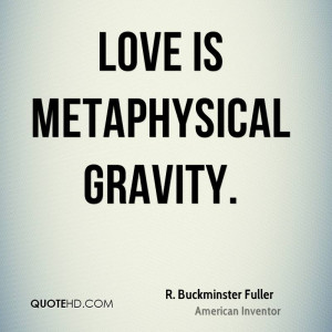 Buckminster Fuller Love Quotes
