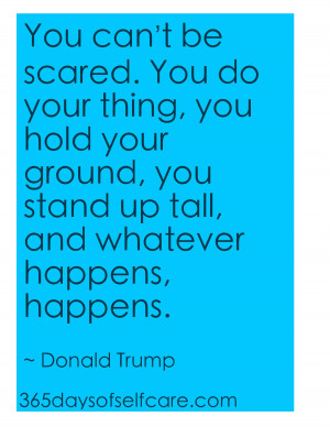 Stand Up Quotes You stand up tall,