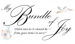 My Bundle Of Joy - Joy Quotes