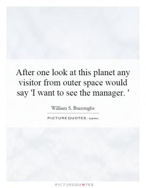 Space Quotes Alien Quotes William S Burroughs Quotes