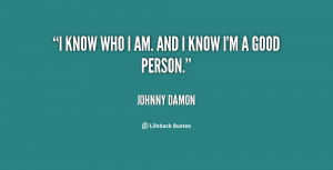 quote-Johnny-Damon-i-know-who-i-am-and-i-10738.png