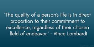 "... , regardless of their chosen field of endeavor."" – Vince Lombardi"