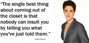 Rachel Maddow quote