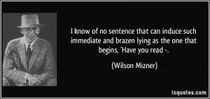 More Wilson Mizner Quotes
