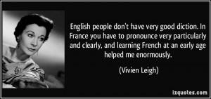 More Vivien Leigh Quotes
