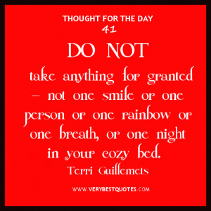 Thought For The Day About Gratitude Not Take Anything Granted