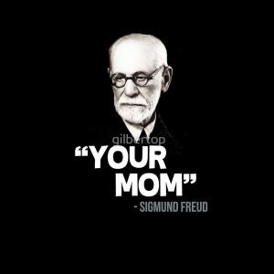 gilbertop portfolio your mom sigmund freud quote
