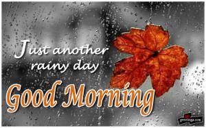 Rainy good morning