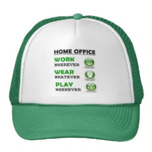 Funny Work Quotes Hats & Funny Work Quotes Trucker Hat Designs ...