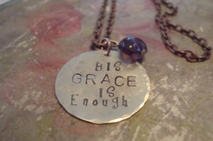 ... Metal Necklace on Copper Chain QUOTE His Grace is Enough. $25.00, via