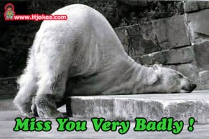 funny pictures miss you very badly miss you very badly
